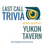 Yukon - Last Call Trivia